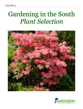 Gardening in the South Plant Selection