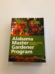The Alabama Master Gardener Volunteer Training handbook