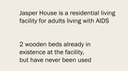 A description of Jasper House facility for adults living with AIDS