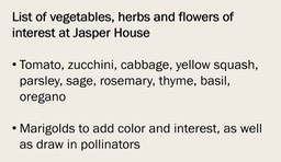 List of vegetables, herbs and flowers of interest at Jasper House